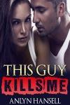 This_Guy_Kills_Me_1